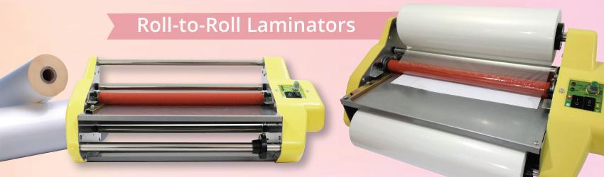 Roll-to-Roll Laminators